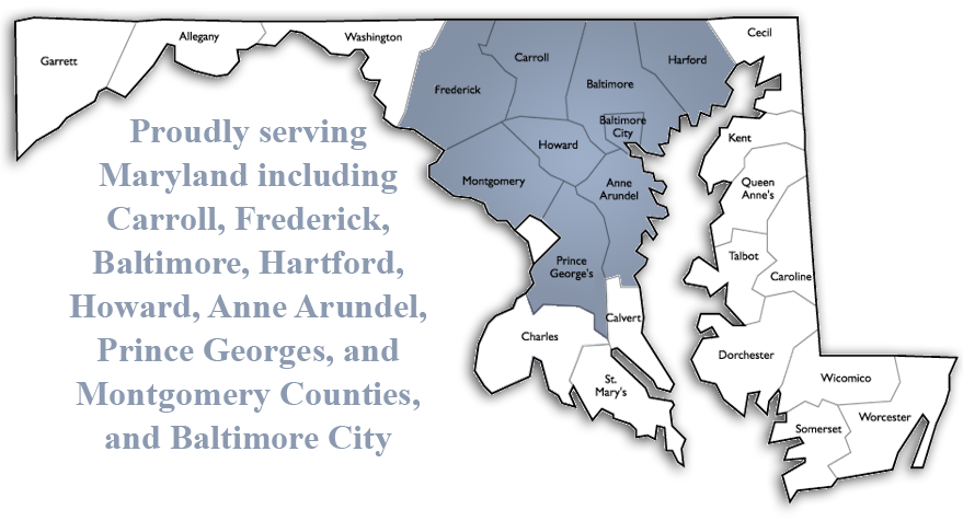 Serving Maryland including Baltimore City, Frederick, Annapolis, Waldorf